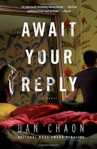 Dan Chaon - Await your reply