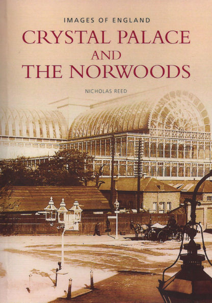 Crystal Palace and the Norwoods-Nicholas Reed