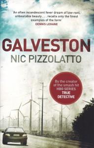 Galveston-Nic Pizzolatto