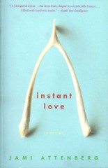 Instant Love-Jami Attenberg