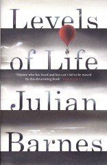 Levels of Life_Julian Barnes