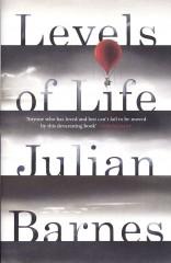 Levels of Life_Julian Barnes