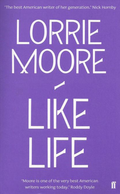 Like Life-Lorrie Moore