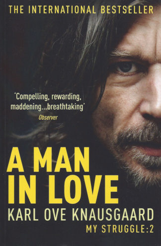a man in love-Karl Ove Knausgaard