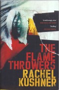 The Flamethrowers-Rachel Kushner