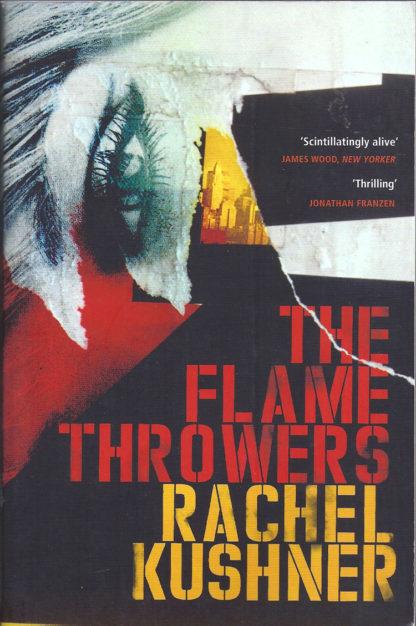 The Flamethrowers-Rachel Kushner