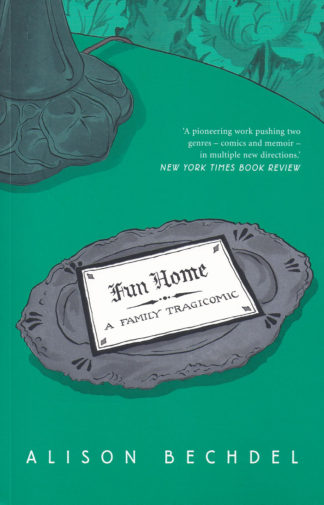 Fun Home-Alison Bechdel