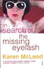In Search of the Missing Eyelash-Karen McLeod