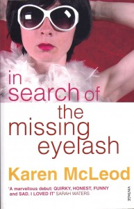 In Search of the Missing Eyelash-Karen McLeod