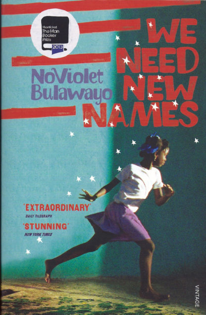 We Need New Names-NoViolet Bulawayo