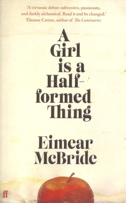 A Girl Is a Half-Formed Thing-Eimear McBride