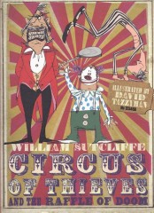 Circus of Thieves and the Raffle of Doom-William Sutcliffe