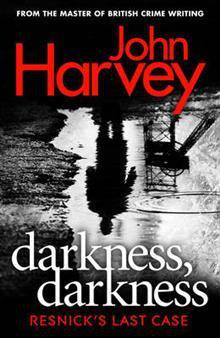 Darkness, Darkness-John Harvey