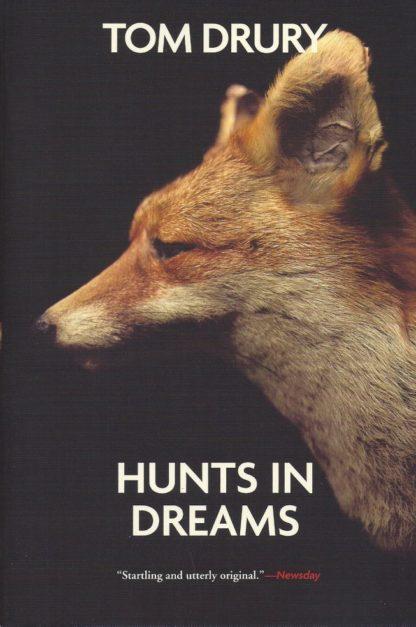 Hunts In Dreams-Tom Drury