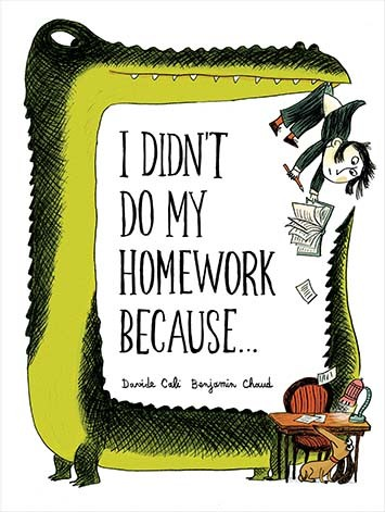 I Didn't Do My Homework Because-Davide Cali
