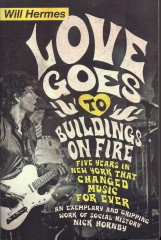 Love Goes To Buildings On Fire-Will Hermes