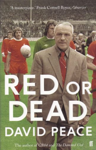 Red or Dead-David Peace