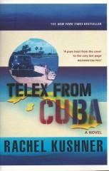 Telex From Cuba-Rachel Kushner
