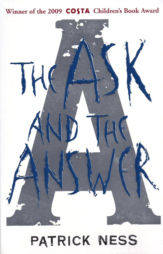 The Ask and the Answer-Patrick Ness