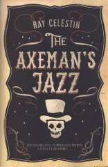 The Axeman's Jazz-Ray Celestine