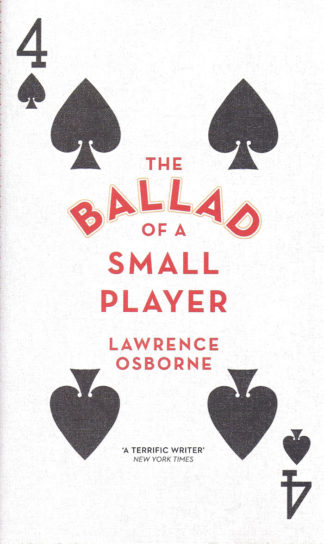 The Ballad of a Small Player-Lawrence Osborne