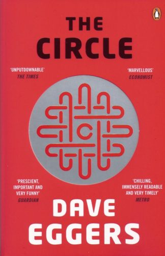 The Circle-Dave Eggers