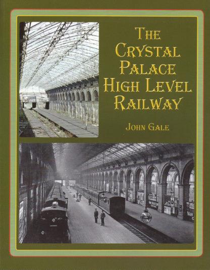 The Crystal Palace High Level Railway-John Gale