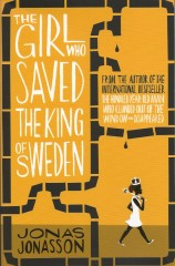 The Girl Who Saved The King of Sweden-Jonas Jonasson