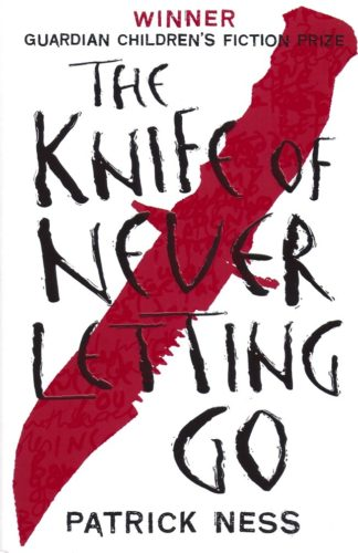 The Knife of Never Letting Go-Patrick Ness