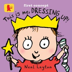 This is Me Dressing Up-Neal Layton