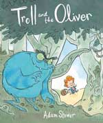 Troll and Oliver-Adam Stower
