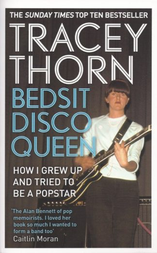 Bedsit Disco Queen-Tracey Thorn
