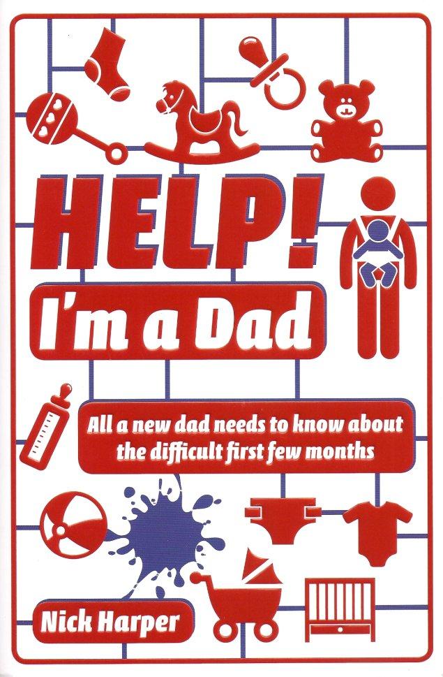 Help! I'm a Dad-Nick Harper