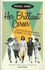 Her Brilliant Career-Eachel Cooke