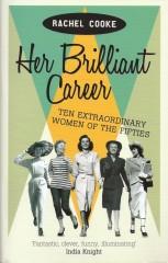 Her Brilliant Career-Eachel Cooke