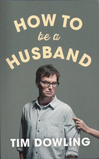How To be a Husband-Tim Dowling