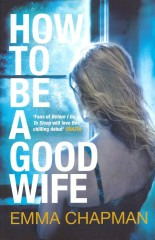 How to be a Good Wife-Emma Chapman