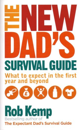 The New Dad's Survival Guide-Rob Kemp