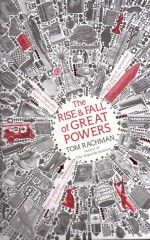 The Rise & Fall of Great Powers-Tom Rachman