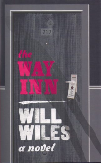 The Way Inn-Will Wiles