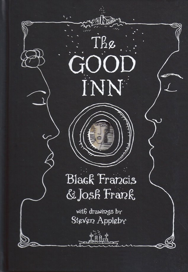 The Good Inn-Black Francis,Josh Frank,Steven Appleby