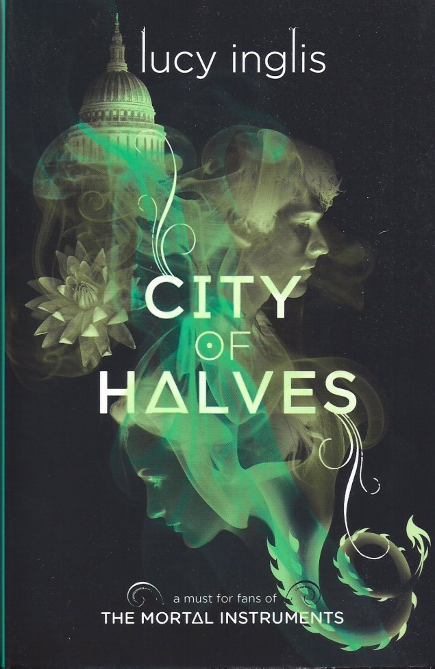 City of Halves-Lucy Inglis