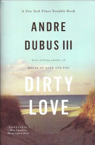 Dirty Love-Andre Dubus 111