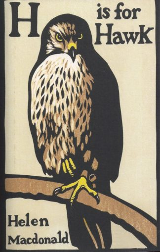 H is for Hawk-Helen Macdonald