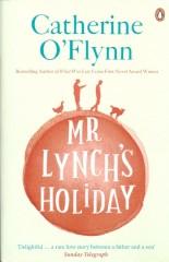 Mr Lynch's Holiday – Catherine O'Flynn