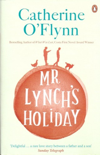 Mr Lynch's Holiday-Catherine O'Flynn