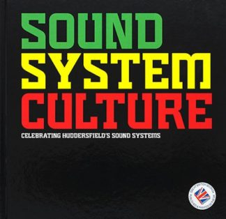 Sound System Culture-Paul Huxtable