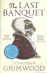 The Last Banquet-Jonathan Grimwood