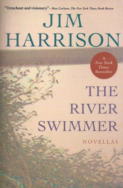 The River Swimmer-Jim Harrison