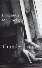 Thunderstruck-Elizabeth McCracken